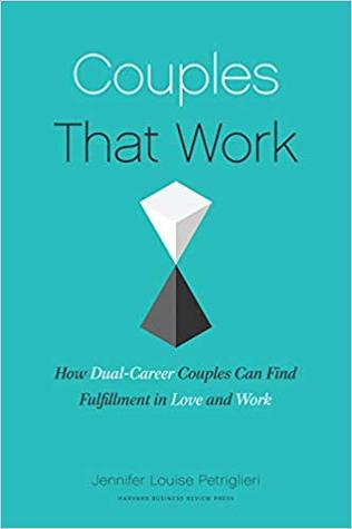 Couples That Work: How To Thrive in Love and at Work