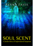 Soul Scent (A Zackie Story of Supernatural Suspense, #2)