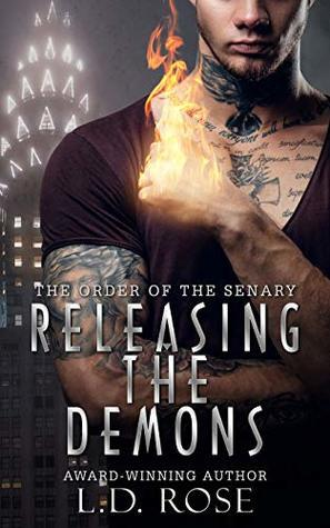 Releasing the Demons by L.D. Rose