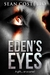 Eden's Eyes by Sean Costello
