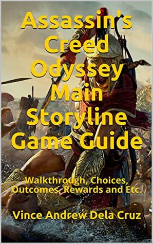 Assassin's Creed Odyssey Main Storyline Game Guide: Walkthrough, Choices, Outcomes, Rewards and Etc.
