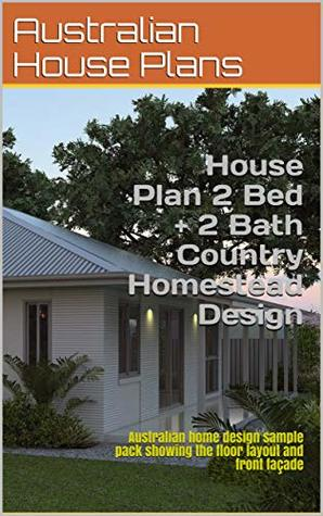 House Plan 2 Bed + 2 Bath Country Homestead Design 181.1: Australian home design sample pack showing the floor layout and front façade