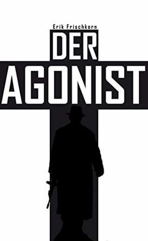 Der Agonist