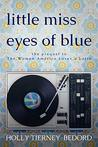 Little Miss Eyes of Blue