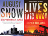 An August Snow Novel (2 Book Series)