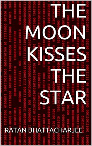 The Moon Kisses the Star: Poems on Love and Life