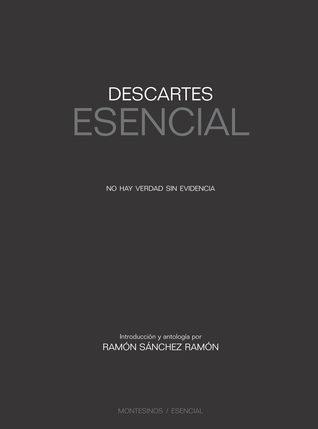 Descartes esencial: no hay verdad sin evidencia