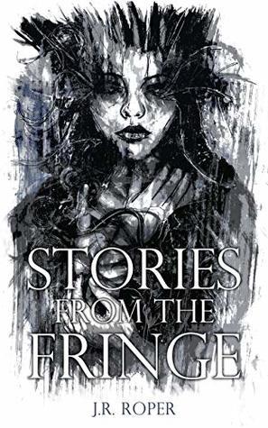 Stories from the Fringe: Six Short Horror Stories