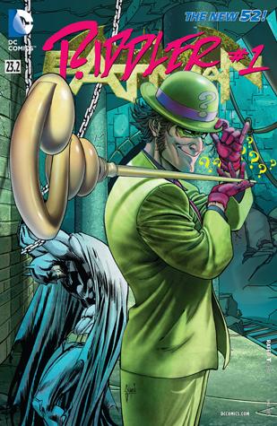 Batman (2011-2016) #23.2: Featuring Riddler
