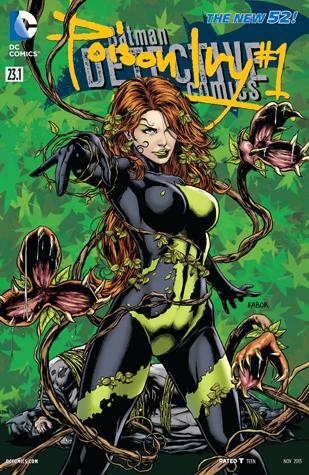 Batman – Detective Comics (2011-2016) #23.1: Featuring Poison Ivy