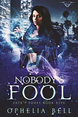 Nobody's Fool (Fate's Fools, #5)
