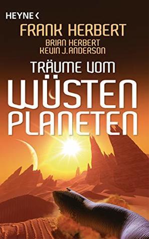 Träume vom Wüstenplaneten: Erzählungen (Der Wüstenplanet 9)