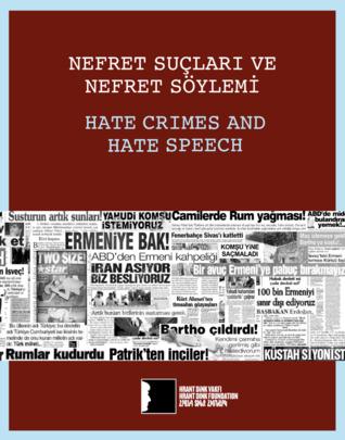Nefret Suçları ve Nefret Söylemi/Hate Crimes and Hate Speech