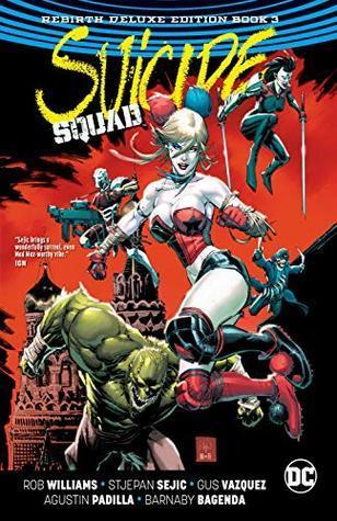 Suicide Squad: Rebirth Deluxe Edition Book 3
