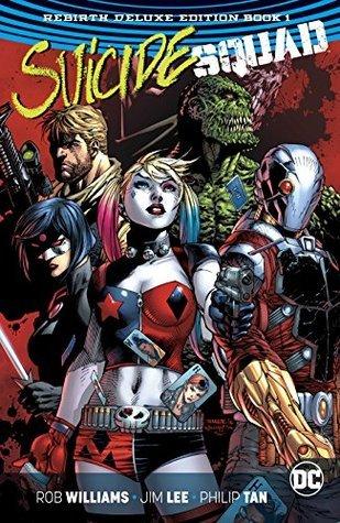 Suicide Squad: Rebirth Deluxe Edition Book 1