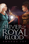 A River of Royal Blood (A River of Royal Blood #1)