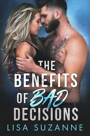 The-Benefits-of-Bad-Decisions-Lisa-Suzanne