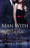 Man with the Mafia (Man With, #2)