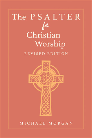 The Psalter for Christian Worship, Revised Edition