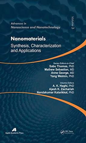 Nanomaterials: Synthesis, Characterization, and Applications (Advances in Nanoscience and Nanotechnology Book 3)
