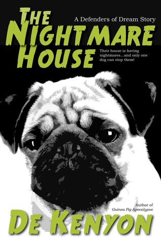 The Nightmare House (Defenders of Dream, #2)