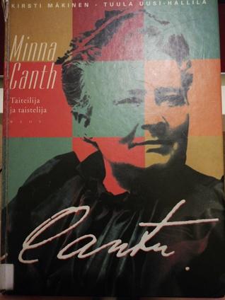 Minna Canth: taiteilija ja taistelija