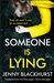 Someone Is Lying by Jenny Blackhurst