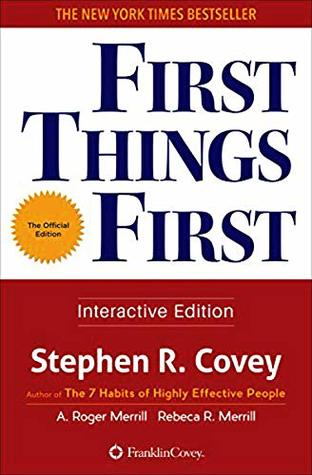 Stephen Covey's First Things First