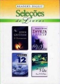 Seleções de Livros Reader's Digest: O Testamento, Força 12, Inveja, Sinais De Vida