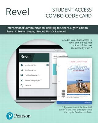 Revel for Interpersonal Communication: Relating to Others -- Combo Access Card