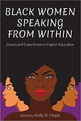 Black Women Speaking from Within: Essays and Experiences in Higher Education