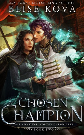 Chosen Champion (Air Awakens: Vortex Chronicles #2)