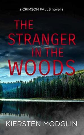 The Stranger in the Woods by Kiersten Modglin
