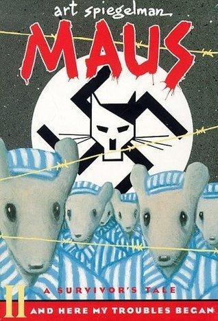 Maus II, A Survivor's Tale: And Here My Troubles Began by Art Spiegelman (1991-11-05)