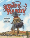 Rowdy Randy by Casey Rislov
