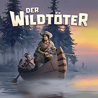 Der Wildtöter (Holy Klassiker, #13)