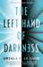 The Left Hand of Darkness by Ursula K. Le Guin