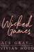 Wicked Games by Vivian Wood