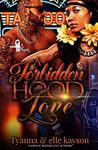A Forbidden Hood Love