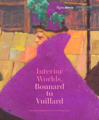 Bonnard to Vuillard, the Intimate Poetry of Everyday Life: The Nabi Collection of Vicki and Roger Sant