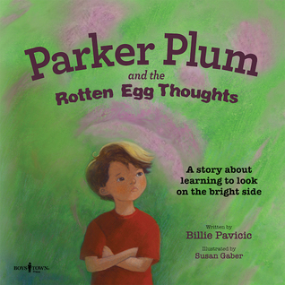 Parker Plum and the Rotten Egg Thoughts