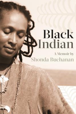 Black Indian: A Memoir