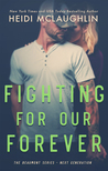 Fighting For Our Forever (Beaumont: Next Generation #4)