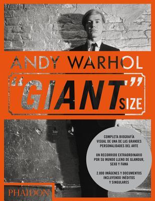 Andy Warhol Giant Size (Andy Warhol, ''Giant'' Size, Large Format)