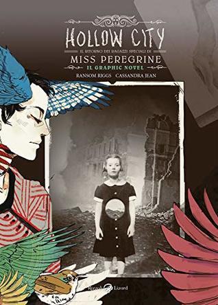 Hollow City. Il ritorno dei ragazzi speciali di Miss Peregrine. Il graphic novel