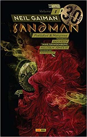 Sandman: Edição Especial De 30 Anos – Vol. 1: Prelúdios & Noturnos (The Sandman, #1)