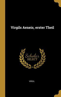 Virgils Aeneis, Erster Theil
