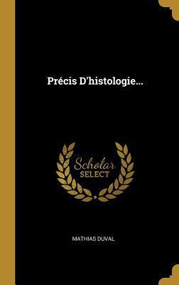 Précis d'Histologie