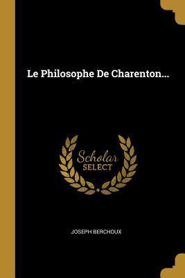 Le Philosophe de Charenton...