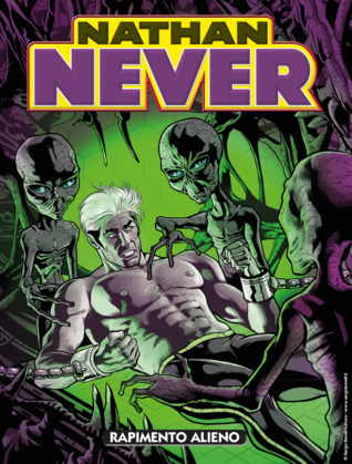 Nathan Never n. 334: Rapimento alieno